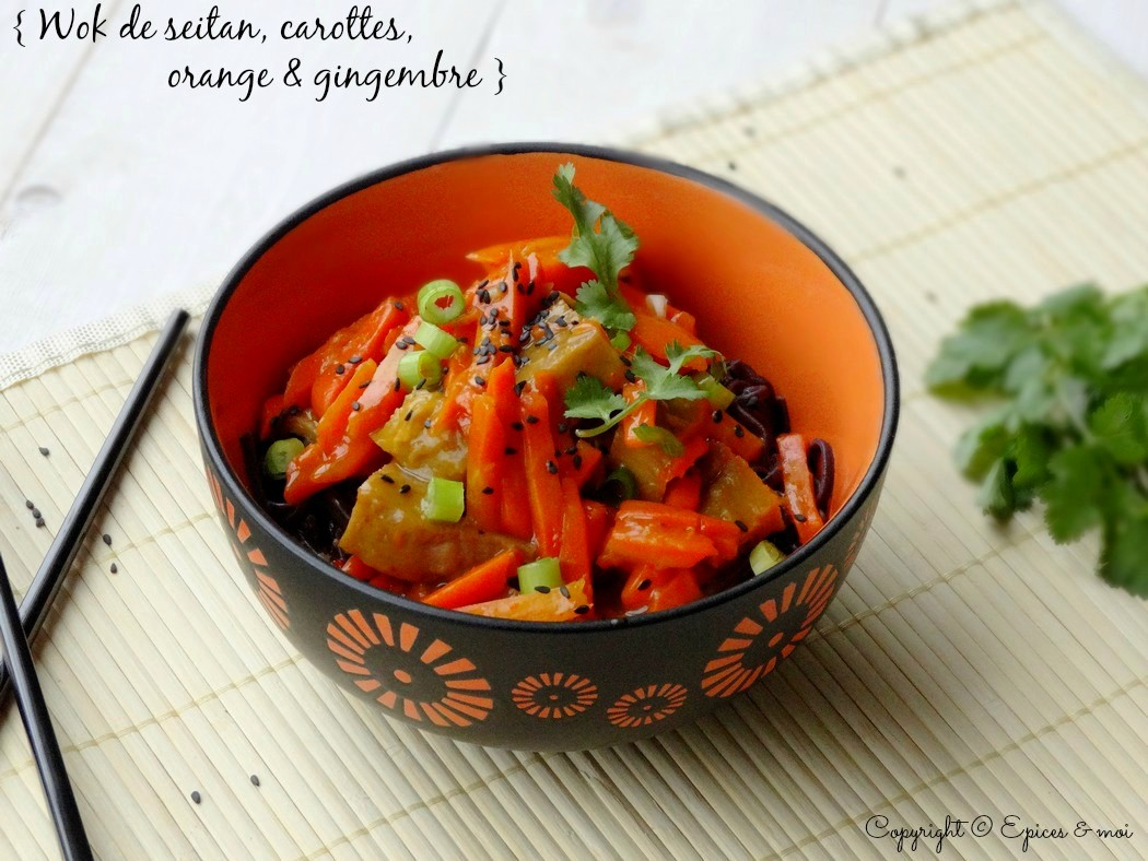Epices  & moi  Wok seitan carottes orange 1