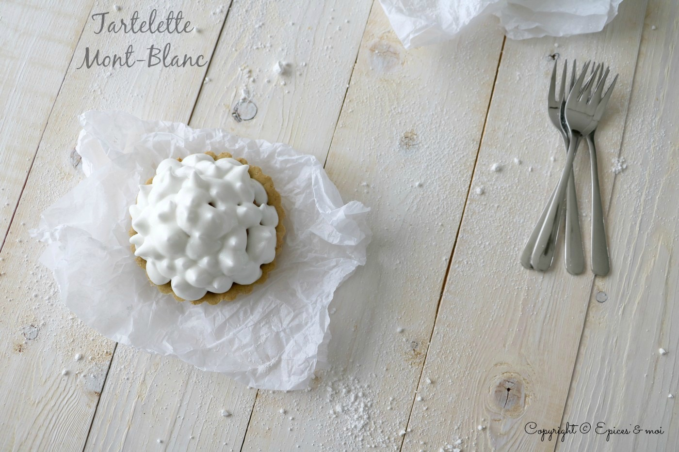 Epices & moi Tartelettes Mont Blanc 2