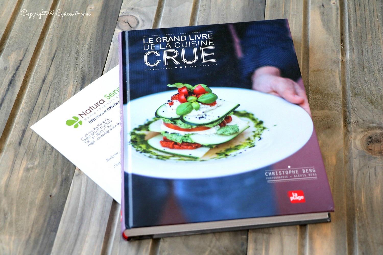 Le grand livre de la cuisine crue # C. Berg