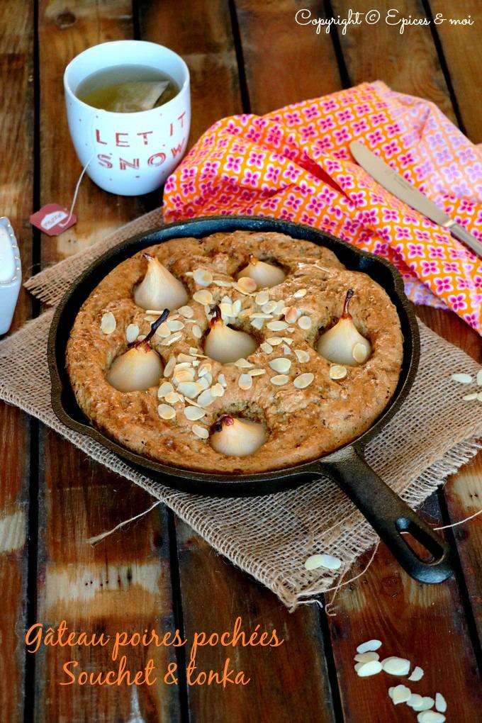 Epices & moi - Gâteau aux mini poires pochées, souchet & tonka