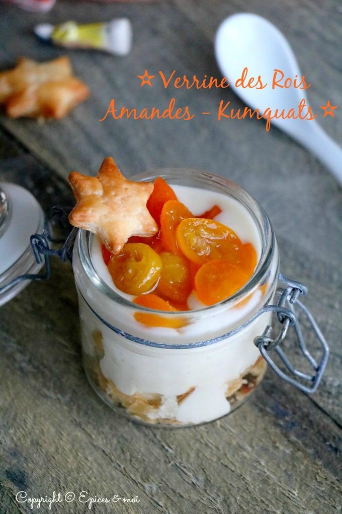 Epices & moi - Verrines des Rois { Amandes & Kumquats confits }