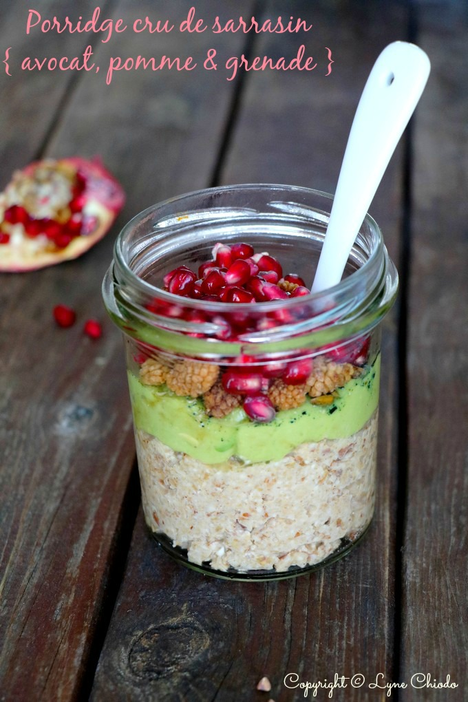 Epices & moi - Porridge cru de sarrasin { Avocat - pomme - grenade & Grainaline }