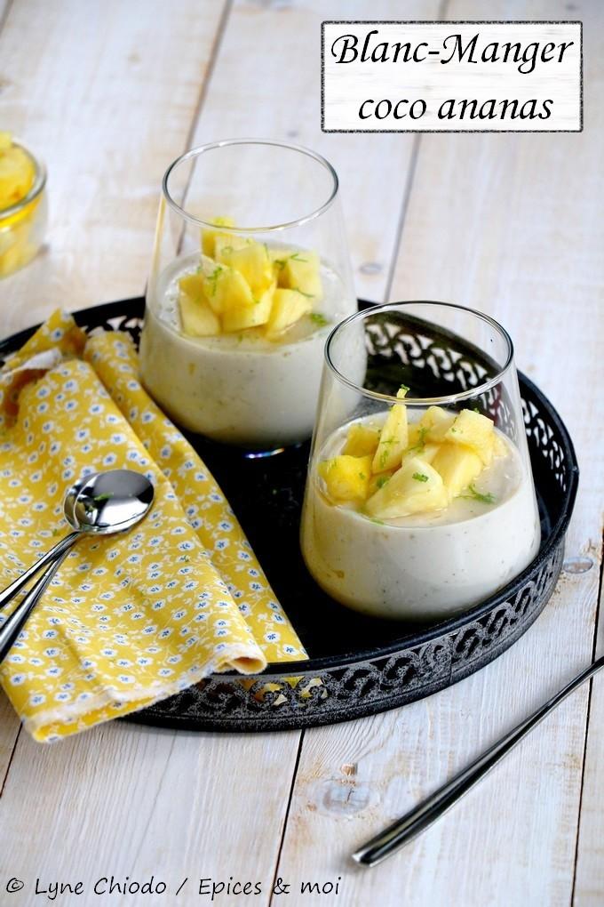 Epices & moi - Blanc-manger coco ananas