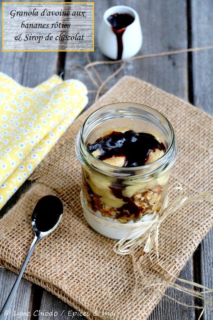 Epices & moi - Granola d'avoine aux bananes rôties et sirop de chocolat